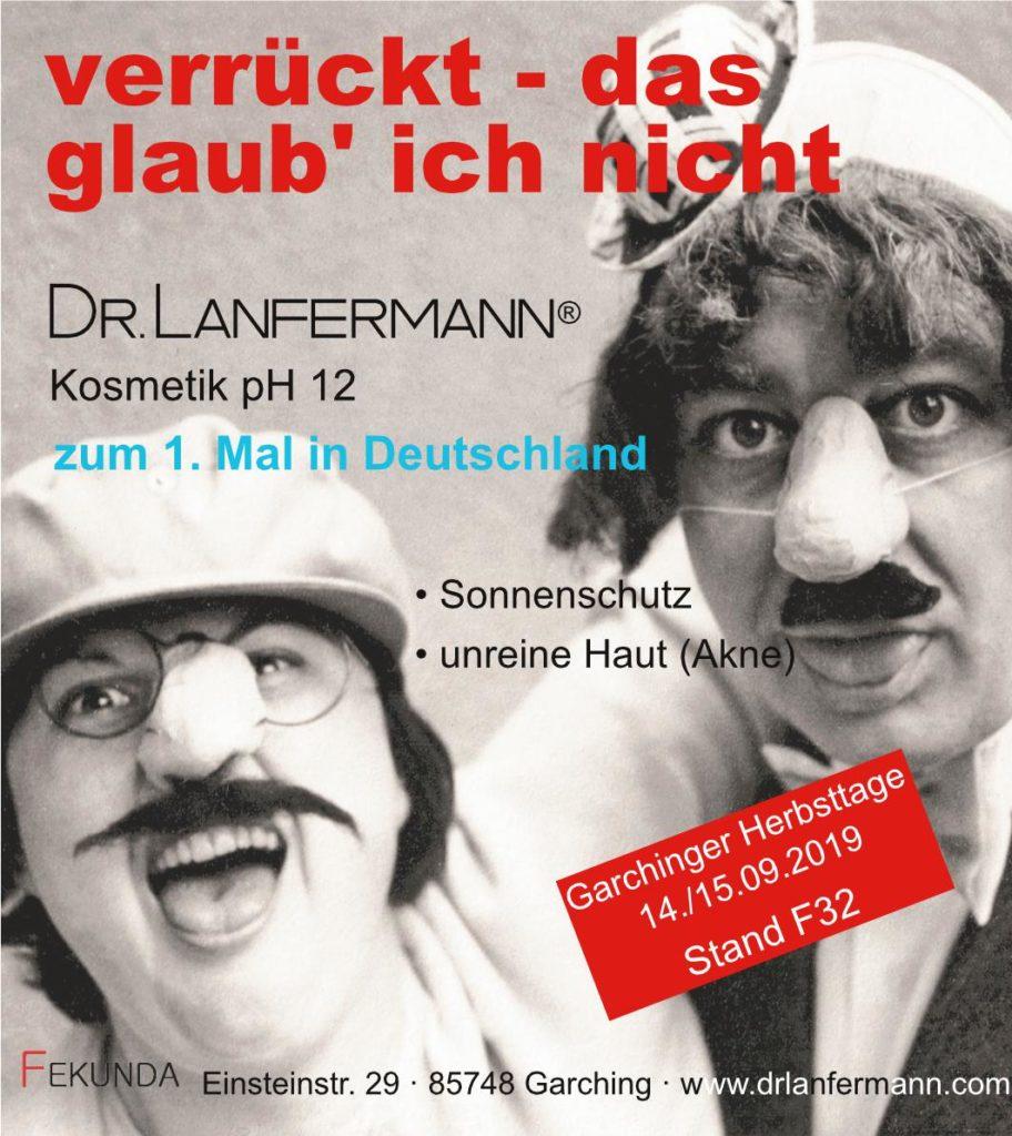 neu auf den Garchinger Herbsttagen - Dr. lanfermann pH 12 Kosmetik